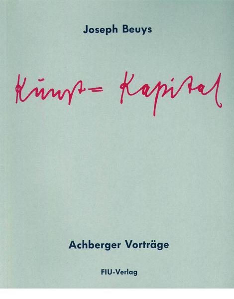 fiu-verlag-buchtitelbild-Joseph-Beuys-Kunst-Kapital-Achberger-Vortraege
