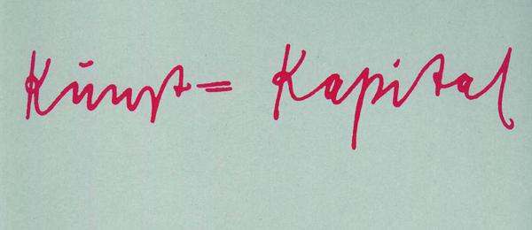 Kunst = Kapital